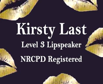 Kirsty Last Lipspeaking